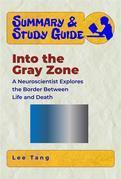 Summary & Study Guide - Into the Gray Zone
