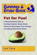 Summary & Study Guide - Fat for Fuel