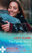 The Family She's Longed For (Mills & Boon Medical) (The Lewis Doctors, Book 2)