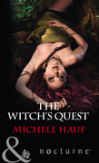 The Witch's Quest (Mills & Boon Nocturne) (The Decadent Dames, Book 2)