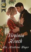 His Mistletoe Wager (Mills & Boon Historical)