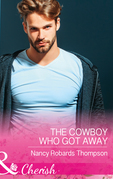 The Cowboy Who Got Away (Mills & Boon Cherish) (Celebration, TX, Book 3)