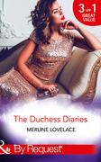 The Duchess Diaries: The Diplomat's Pregnant Bride / Her Unforgettable Royal Lover / The Texan's Royal M.D. (Mills & Boon By Request)