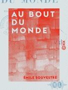 Au bout du monde - Études sur les colonisations françaises