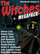 The Witches MEGAPACK®: Weirdbook Annual #1
