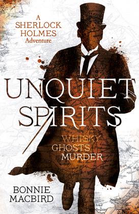 Unquiet Spirits: Whisky, Ghosts, Adventure