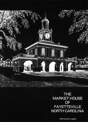 The Market House of Fayetteville, North Carolina