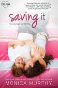Saving It