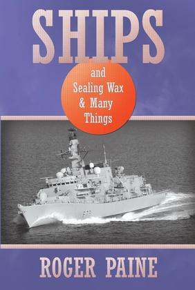Ships and Sealing Wax and Many Things