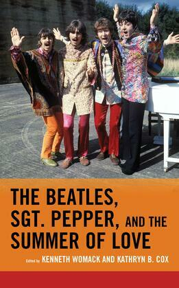 The Beatles, Sgt. Pepper, and the Summer of Love