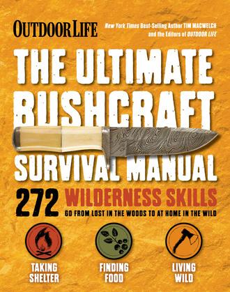 The Ultimate Bushcraft Survival Manual
