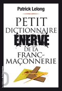 Petit dictionnaire énervé de la franc-maçonnerie