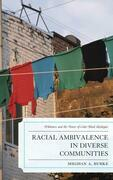 Racial Ambivalence in Diverse Communities: Whiteness and the Power of Color-Blind Ideologies
