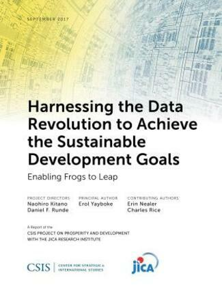 Harnessing the Data Revolution to Achieve the Sustainable Development Goals