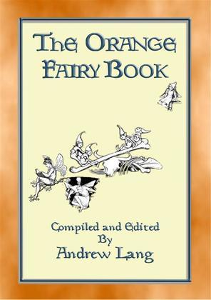 THE ORANGE FAIRY BOOK illustrated edition