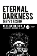 Eternal Darkness : Sanity's Requiem