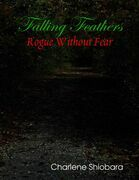 Falling Feathers: Rogue Without Fear