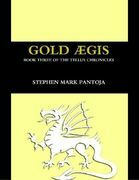 Gold Aegis: Book Three of the Tellus Chronicles