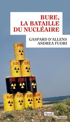 Bure, la bataille du nucléaire