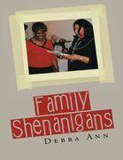 Family Shenanigans