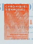 Chroniques siennoises - Traduites de l'italien