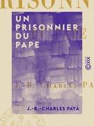 Un prisonnier du pape
