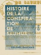 Histoire de la conspiration de Saumur - Mort du général Berton et de ses co-accusés