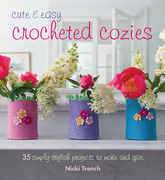 Cute and Easy Crocheted Cosies