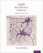 Cajal's Neuronal Forest