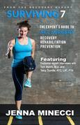 Surviving 7: The Expert's Guide to ACL Surgery