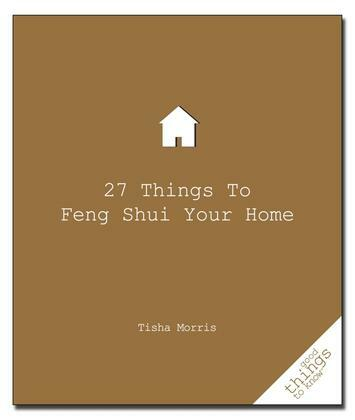 27 Things to Feng Shui Your Home
