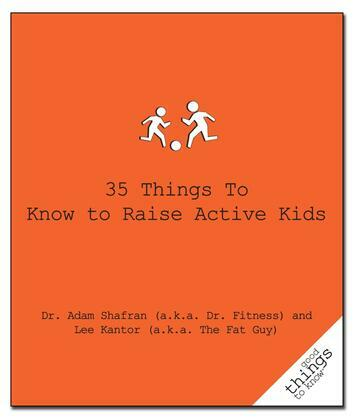 35 Things to Know to Raise Active Kids