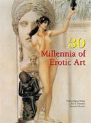30 Millennia of Erotic Art