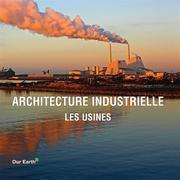 Architecture industrielle: les usines