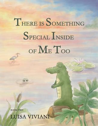 There Is Something Special Inside Of Me Too