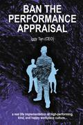 Ban the Performance Appraisal