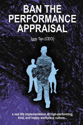 Ban the Performance Appraisal