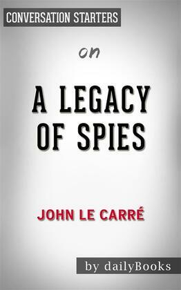 A Legacy of Spies: by John le Carré??????? | Conversation Starters