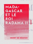 Madagascar et le roi Radama II