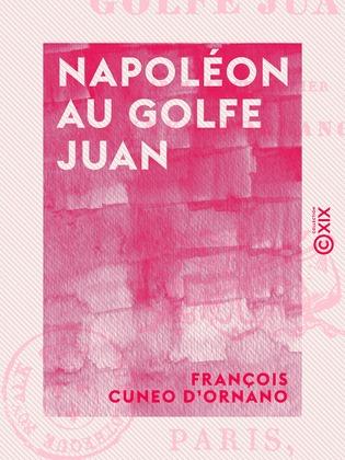 Napoléon au golfe Juan