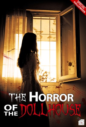 The horror of the dollhouse