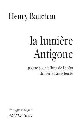 La Lumière Antigone