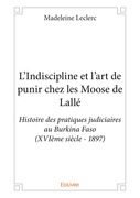 L'Indiscipline et l'art de punir chez les Moose de Lallé