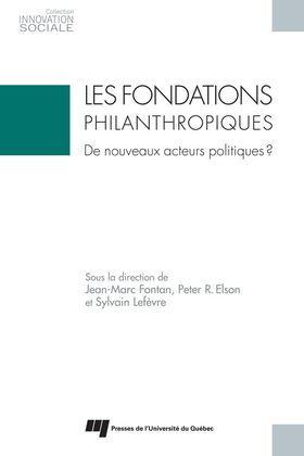 Les fondations philanthropiques:de nouveaux acteurs politiques?