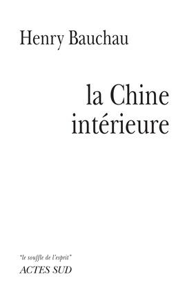 La Chine intérieure