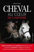 Cheval, au coeur de l'Histoire
