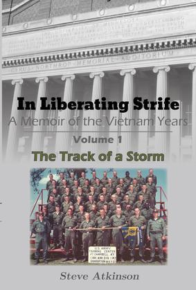 In Liberating Strife: A Memoir of the Vietnam Years