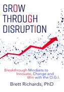 Grow Through Disruption