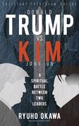 Donald Trump VS. Kim Jong-Un