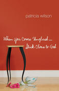 When You Come Unglued... Stick Close to God